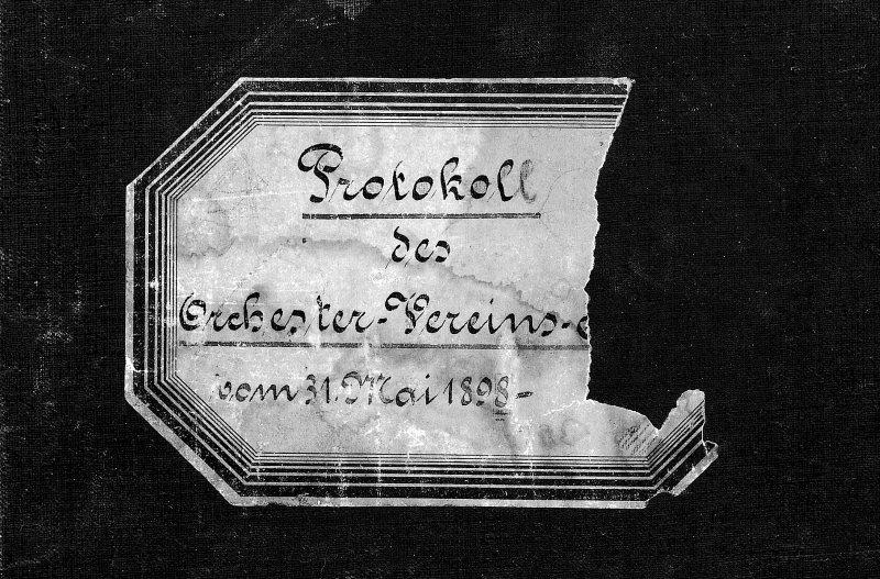Deckeletikette des ältesten Protokollbuches mit Einträgen von 1898 bis 1928.