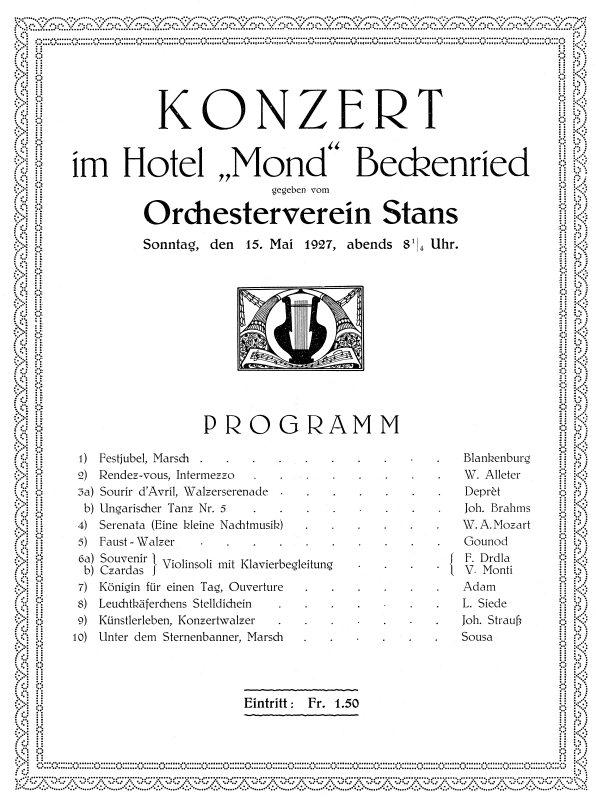 Programm des Sommerkonzertes vom 15. Mai 1927 in Beckenried. Schon damals also trat das Orchester hin und wieder ausserhalb von Stans auf.