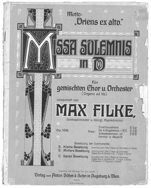 Titelseite zur Missa solemnis in D-dur von Max Filke. Sie spielte der Orchesterverein zusammen mit dem Gemischten Chor Stans erstmals an der Primiz von Oswald Flühler am 15. August 1909.