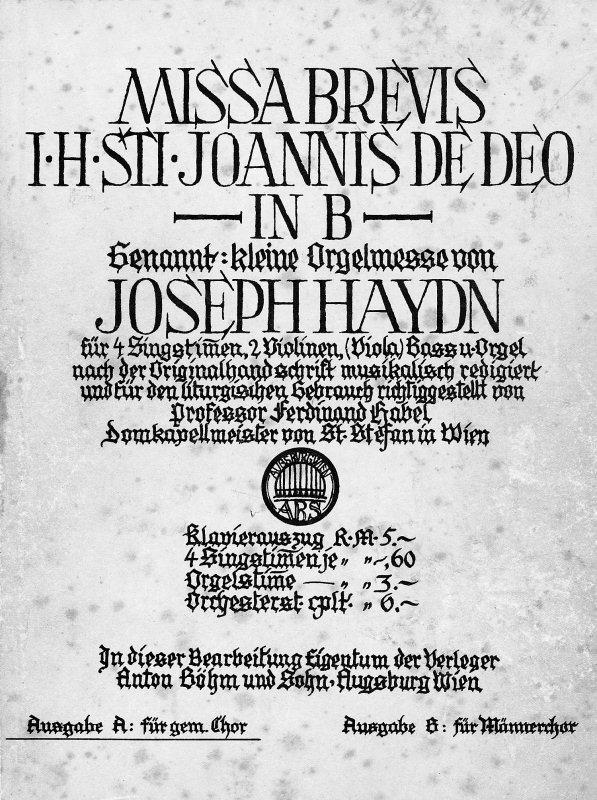 """Titelblatt zur Missa brevis """"Sancti Joannis de Deo"""" in B-dur von Joseph Haydn, in der Bearbeitung von Ferdinand Habel. Sie erklang an Weihnachten 1941 zum ersten Mal in der Stanser Pfarrkirche."""